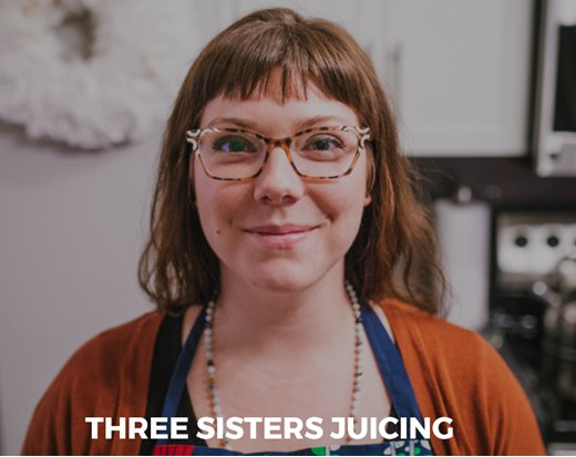 Three Sisters Juicing